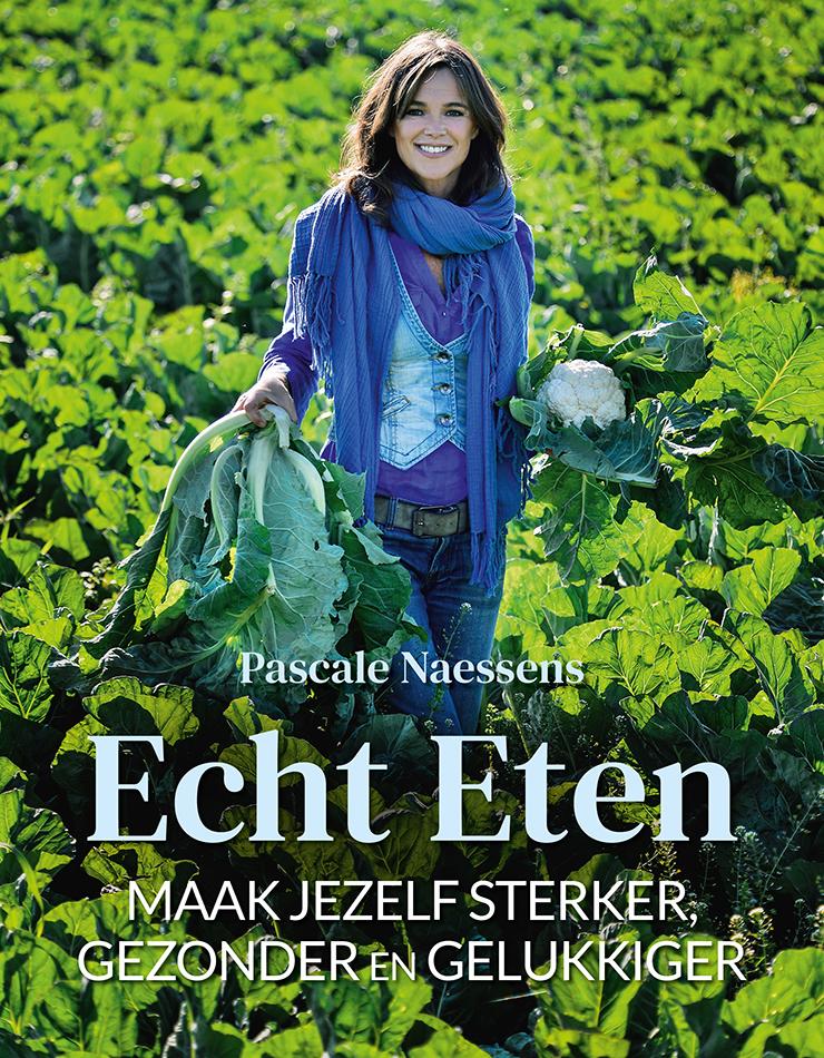 Pascale Naessens - Echt eten - Myx Magazine